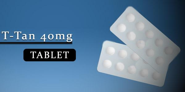 T-Tan 40mg Tablet