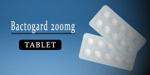 Bactogard 200mg Tablet