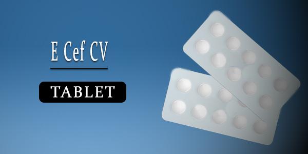E Cef CV Tablet