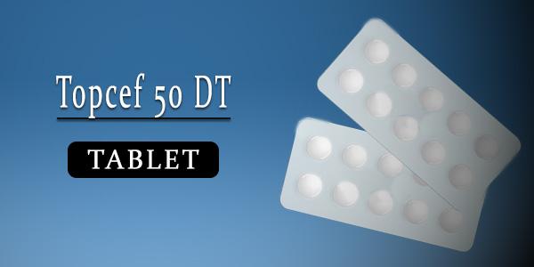 Topcef 50 DT Tablet