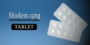 Shiokem 15mg Tablet