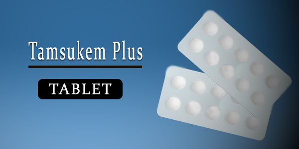 Tamsukem Plus Tablet