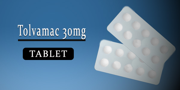 Tolvamac 30mg Tablet