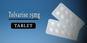 Tolvarise 15mg Tablet