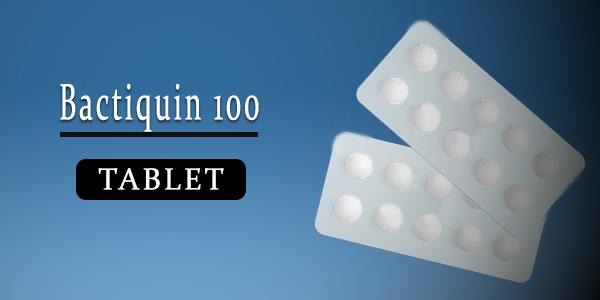 Bactiquin 100mg Tablet