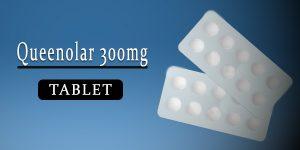 Queenolar 300mg Tablet