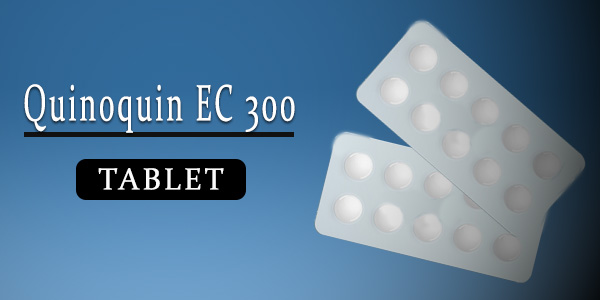 Quinoquin EC 300mg Tablet