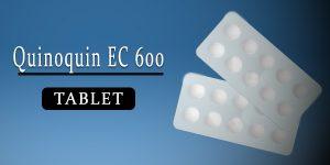Quinoquin EC 600mg Tablet
