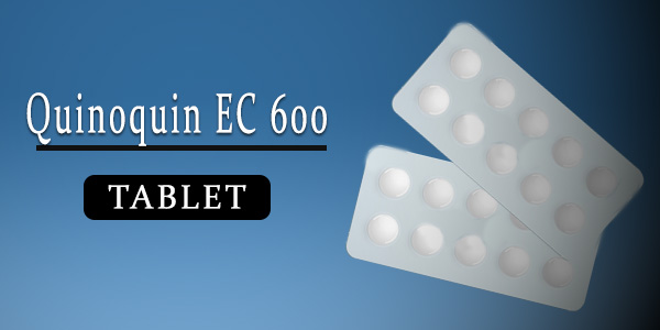 Quinoquin EC 600mg Tablet
